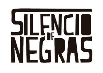 Silencio de negras
